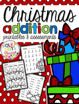 Christmas Addition Printables and Assessments