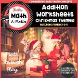 Christmas Addition Problems Fluency 0-5