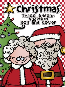 Christmas Addition Roll and Cover Three Addend Addition Center Activity