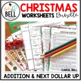 Christmas Addition and Next Dollar Up Worksheets Bundle