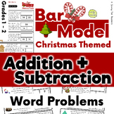 Christmas Addition and Subtraction Bar Model Word Problems - Grades 1 and 2