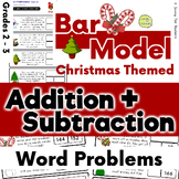 Christmas Addition and Subtraction Bar Model Word Problems - Grades 2 and 3