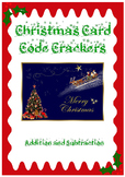 Christmas Addition and Subtraction: Christmas Card Code Crackers