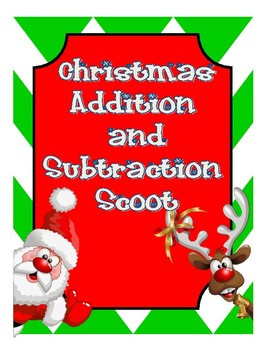 Christmas Addition and Subtraction Scoot