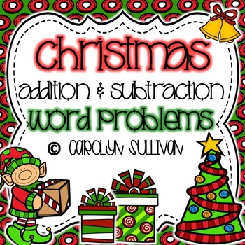 Christmas Addition and Subtraction Story Problems