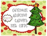 Christmas Adjective and Adverb Task Cards/Scoot