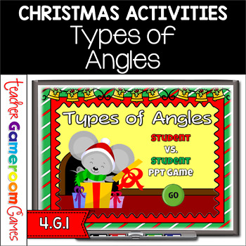Types of Angles Christmas Edition Powerpoint Game