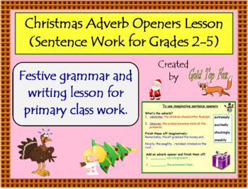 Christmas Adverb Sentence Openers (Grades 2 to 5 English Lesson)