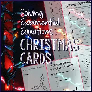 Christmas Algebra – Solve Exponential Equations