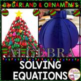 Christmas Algebra: Solving Equations 3D Garland and Ornaments Bundle