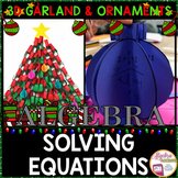 Christmas Algebra: Solving Equations 3D Garland and Orname