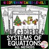 CHRISTMAS Algebra: Solving Systems of Equations (4 LEVELS)