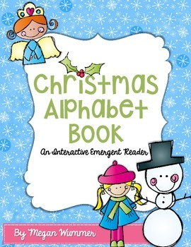 Christmas Alphabet Book An Interactive Emergent Reader