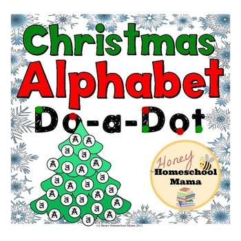 Christmas Alphabet Do-a-Dot - Mark the Uppercase and Lowercase Letters