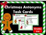 Christmas Antonyms Task Cards