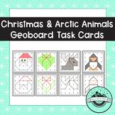 Christmas & Arctic Animals Geoboard Task Cards