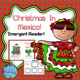 CHRISTMAS AROUND THE WORLD MEXICO  (Emergent Reader Christmas in Mexico)