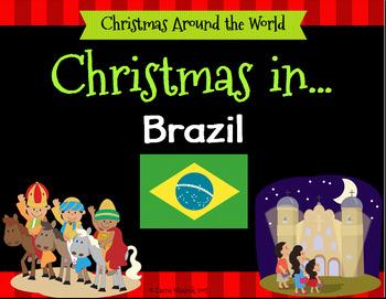 Brazil Christmas Traditions.Christmas Around The World Brazil