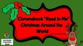 """Read To Me"" Christmas Around The World On Chromebooks"