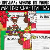 Christmas Around The World Writing Craftivity Pack