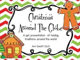Christmas Around the Globe: A Powerpoint Presentation