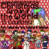Christmas Around the World 15 Countries PLUS Hanukkah, Kwanzaa, Chinese New Year
