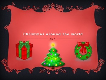 Christmas Around the World France, Germany, Holland, and Mexico