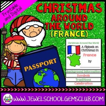 Christmas Around the World Research Activities (Christmas in France Flipbook)