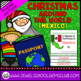 Christmas Around the World Research Activities (Christmas in Mexico Flipbook)