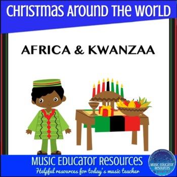 Christmas Around the World: Africa/Kwanzaa