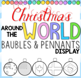 Christmas Around the World Baubles and Pennant Display