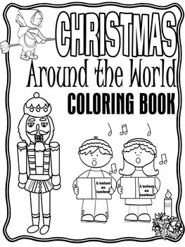 Christmas Around the World Coloring Book by Teach-A-Roo | TpT