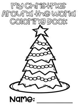 Christmas Around the World Coloring Sheets by Kerry Boles ...