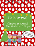 Christmas Around the World (Common Core Aligned)