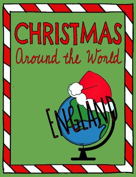 Christmas Around the World: ENGLAND! Reading Comprehension Passage & Questions!