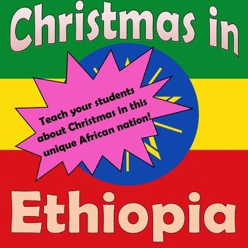 Christmas Around the World: Ethiopia Grades 6-8