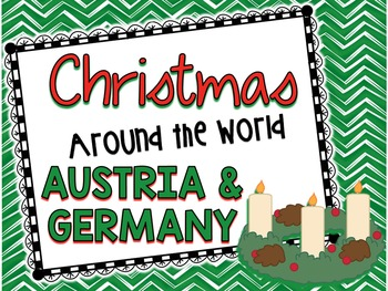 Christmas Around the World - Austria/Germany - Facts, Carols, Worksheets