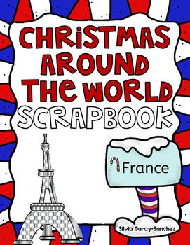 Christmas Around the World France Scrapbook