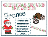 Christmas Around the World: France ~ Student-Led Presentat