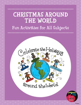 Christmas Around the World: Fun Activities for All Subjects