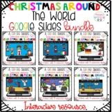 Christmas Around the World Google Slides Bundle
