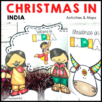 Christmas Around The World India Map Traditions Food Flags By Tech