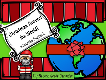 Christmas Around the World- Interactive Flapbook