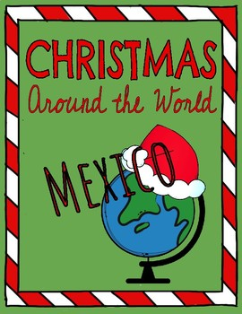 Christmas Around the World: MEXICO! Reading Comprehension Passage & Questions!