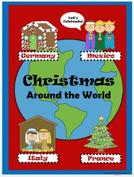 Christmas Around the World: Mexico, Italy, France, and Germany