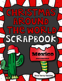 Christmas Around the World Mexico Scrapbook