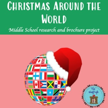 Christmas Around the World! Middle School Research and Brochure project.