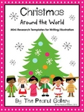 Christmas Around the World (Mini Research Templates for Writing/Illustration)
