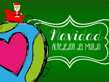 Christmas Around the World * Navidad Alrededor del Mundo [[iN SPANISH]]
