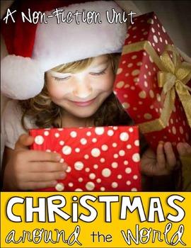 Christmas Around the World Non-Fiction Unit:  Open the Magic